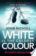 White Is the Coldest Colour Book PDF