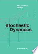 Stochastic Dynamics