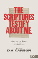 The Scriptures Testify about Me