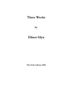 Three Weeks - ISBN:9781406810585