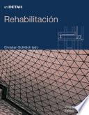Rehabilitación / Im Detail: Bauen im Bestand