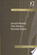 Law and Recovery from Disaster The Problems Of Property In The Aftermath Of