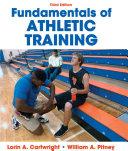 Fundamentals of Athletic Training, 3E