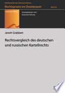 Rechtsvergleich des deutschen und russischen Kartellrechts