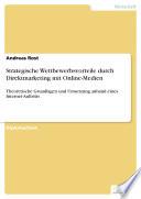 Strategische Wettbewerbsvorteile durch Direktmarketing mit Online Medien