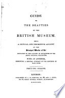 A Guide to the Beauties of the British Museum