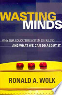 Wasting Minds