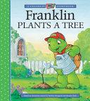 Franklin Plants a Tree