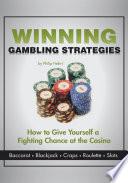 Winning Gambling Strategies