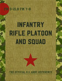 The Infantry Rifle Platoon and Squad  FM 3 21  8   7 8