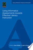 Using Informative Assessments towards Effective Literacy Instruction