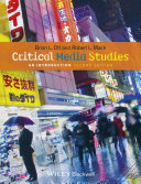 Critical Media Studies An Introduction