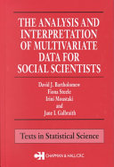 The Analysis and Interpretation of Multivariate Data for Social Scientists