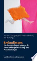 Embodiment – ein innovatives Konzept für Entwicklungsforschung und Psychoanalyse