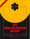 The Jems EMT B Certification Preparation and Review