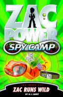 Zac Power Spy Camp  Zac Runs Wild