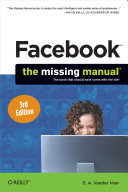 Facebook  The Missing Manual Web Itself 500 Million Members And Counting But