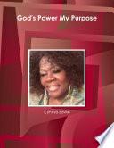 God S Power My Purpose