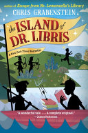 The Island Of Dr. Libris : and coauthor of the i funny...