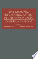 The Chronic Psychiatric Patient in the Community