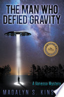 The Man Who Defied Gravity