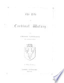 The Life of Cardinal Wolsey     A New Edition   Edited by John Holmes  With a Portrait