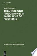 Theurgie und Philosophie in Jamblichs De mysteriis