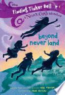 Finding Tinker Bell  1  Beyond Never Land  Disney  The Never Girls