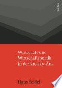 Wirtschaft und Wirtschaftspolitik in der Kreisky-Ära
