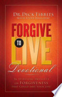 Forgive to Live Devotional