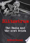 Blitzstrum: The Nazis and the next Reich Ss Colonel Kurt Hauser Suddenly Finds