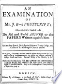 An Examination of Mr  J  B  s  Boyse s  Postscript  acknowledg d by himself to be no full     answer to the papers written against him Book PDF