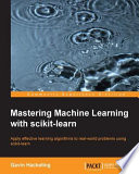 Mastering Machine Learning with scikit learn