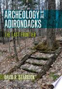 Archeology in the Adirondacks Book PDF