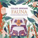 Color Origami  Fauna  Adult Coloring Book