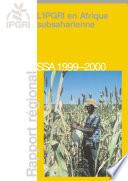 IPGRI in sub Saharan Africa  Regional Report   SSA 1999 2000