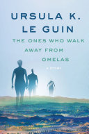 The Ones Who Walk Away from Omelas Book