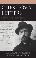 Chekhov's Letters: Biography, Context, Poetics