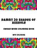 Damn   30 Shades of Asshole