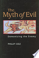 The Myth of Evil