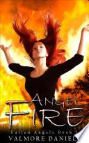 Angel Fire  Fallen Angels   Book 1