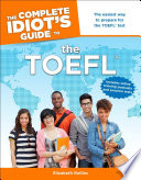 The Complete Idiot S Guide To The Toefl