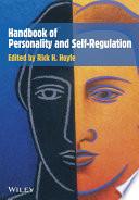 Handbook of Personality and Self Regulation