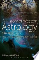 A History of Western Astrology Volume II