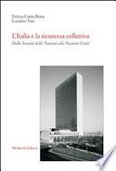 L Italia e la sicurezza collettiva