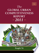 The Global Urban Competitiveness Report   2011
