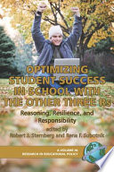 Optimizing Student Success in School with the Other Three Rs