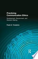 Practicing Communication Ethics