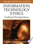 Information Technology Ethics  Cultural Perspectives