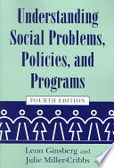 Understanding Social Problems  Policies  and Programs